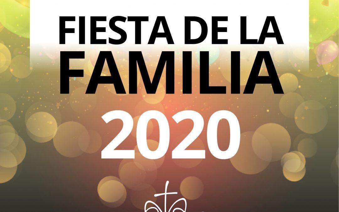 #FIESTA DE LA #FAMILIA 2020