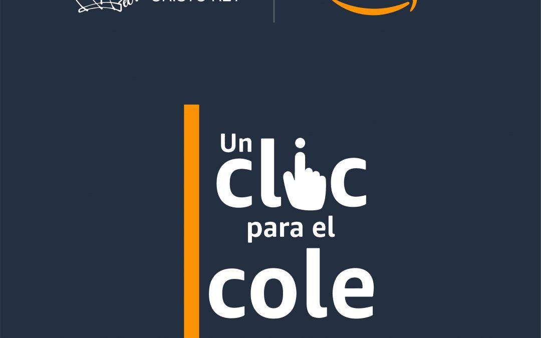 #UnClicParaElCole – CCRey Amazon